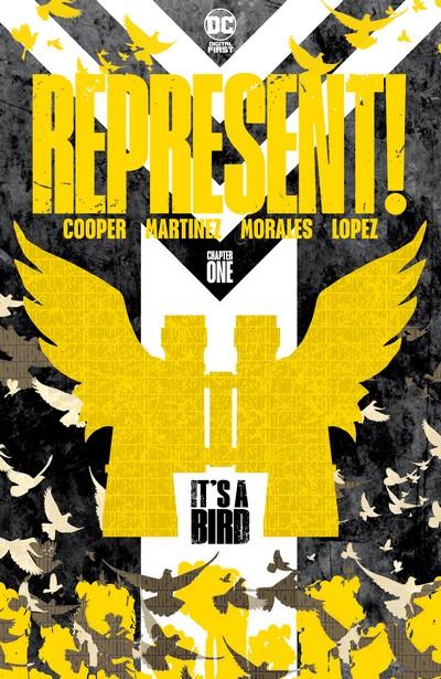 Represent! #1 – It's a Bird (2020)