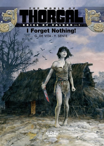 Thorgal – Kriss of Valnor #1 – I Forget Nothing! (2020)