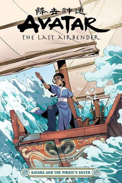 Avatar – The Last Airbender – Katara and the Pirate's Silver (2020)