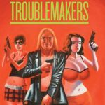 The Troublemakers (2009)