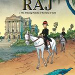 Raj #1 – The Missing Nabobs of the City of Gold (2020)
