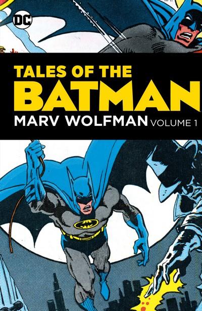Tales of the Batman – Marv Wolfman Vol. 1 (2020)