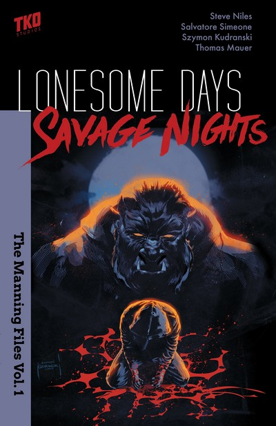 The Manning Files Vol. 1 – Lonesome Days, Savage Nights (2020)