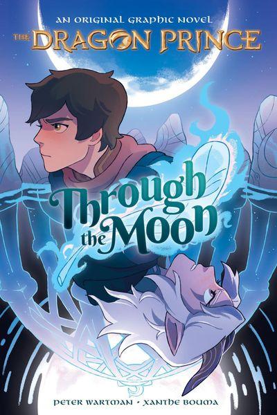 Through the Moon – The Dragon Prince Graphic Novel #1 (2020)