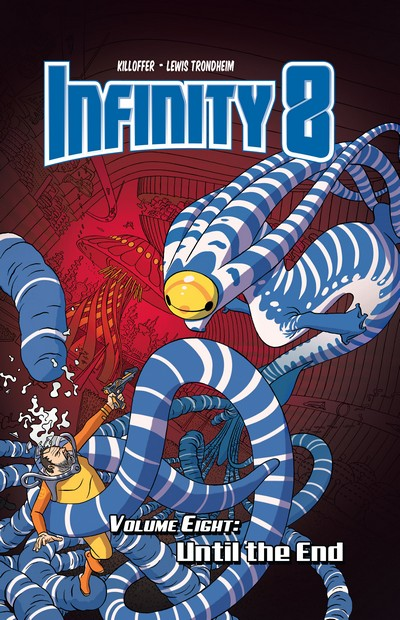 Infinity 8 Vol. 8 – Until the End (TPB) (2020)