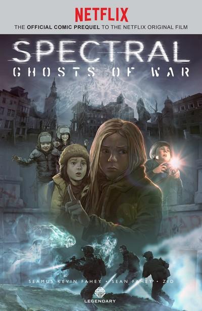 Spectral – Ghosts of War (2017)
