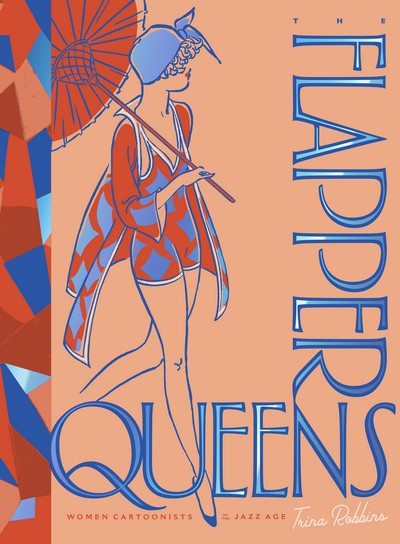The Flapper Queens – Women Cartoonists of the Jazz Age (2020)