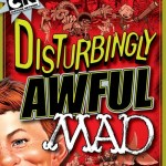 Disturbingly Awful MAD (2013)