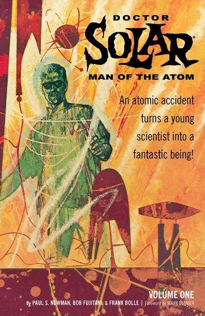 Doctor Solar, Man of the Atom Archives Vol. 1 (2010)