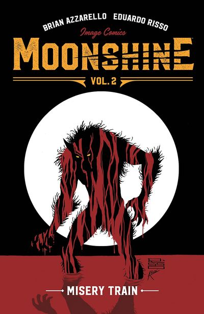 Moonshine Vol. 2 – Misery Train (TPB) (2018)