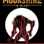 Moonshine Vol. 2 – Misery Train (TPB) (2018)