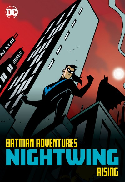 Batman Adventures – Nightwing Rising (TPB) (2020)