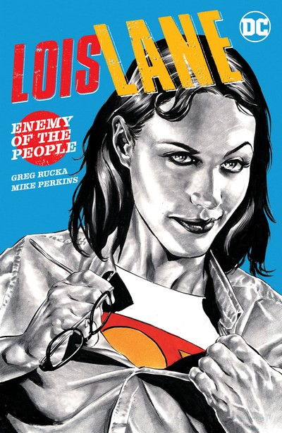 Lois Lane – Enemy of the People (TPB) (2020)