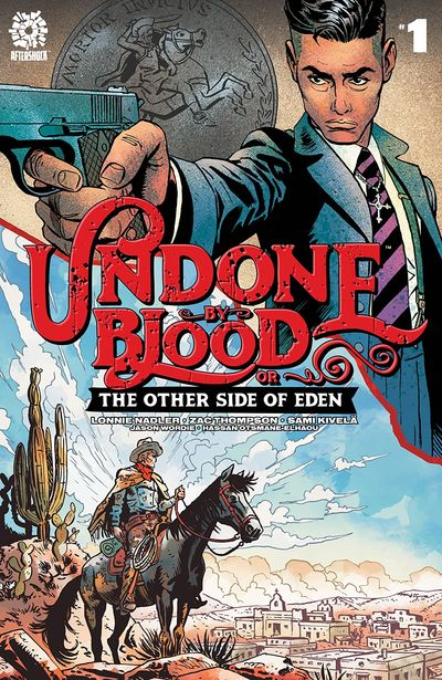 Undone By Blood Vol. 2 – The Other side of Eden #1 (2021)