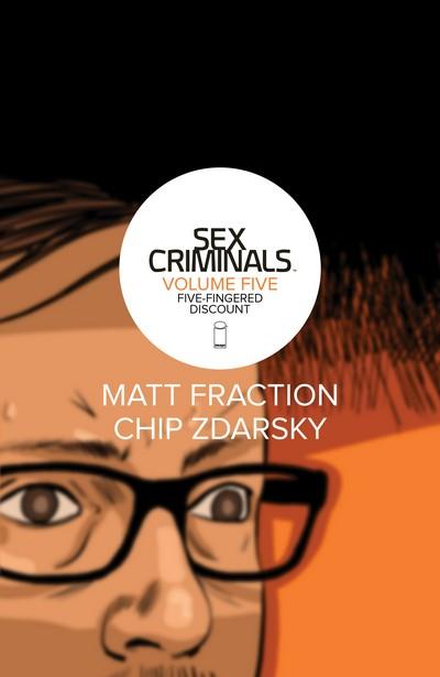 Sex Criminals Vol. 5 – Five-Fingered Discount (TPB) (2018)