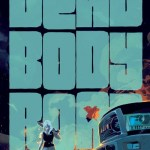 Dead Body Road – Bad Blood (2020) (Fan Made TPB)