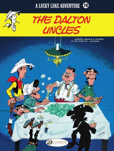 Lucky Luke #78 – The Dalton Uncles (2021)