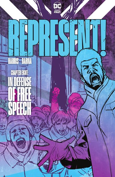 Represent! #8 – In Defense of Free Speech (2021)