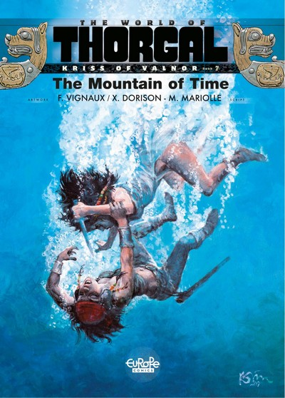 The World of Thorgal – Kriss of Valnor #7 – The Mountain of Time (2021)