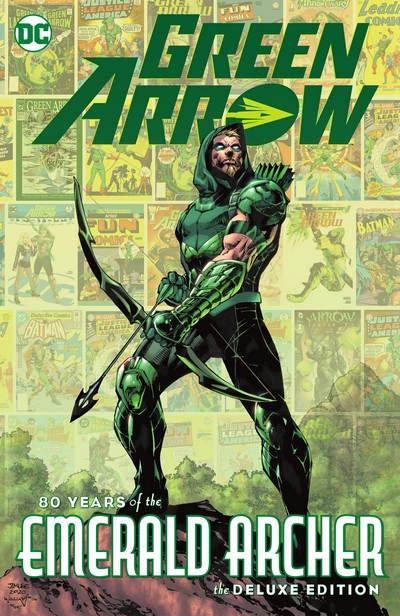 Green Arrow – 80 Years of the Emerald Archer The Deluxe Edition (2021)