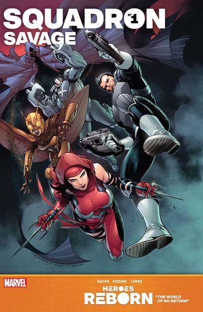 Heroes Reborn – Squadron Savage #1 (2021)