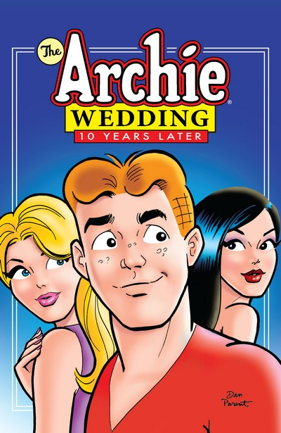 The Archie Wedding – 10 Years Later Vol. 1 (2020)