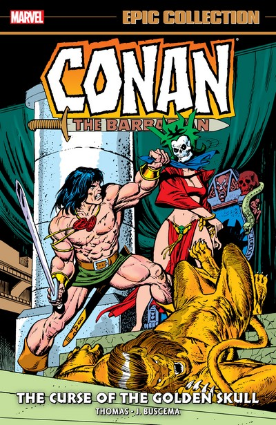 Conan The Barbarian – The Original Marvel Years Epic Collection Vol. 3 – The Curse of the Golden Skull (2021)