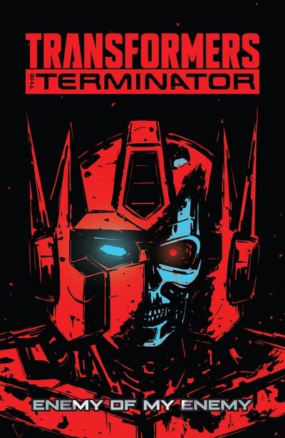 Transformers vs. the Terminator – Enemy of My Enemy (TPB) (2020)