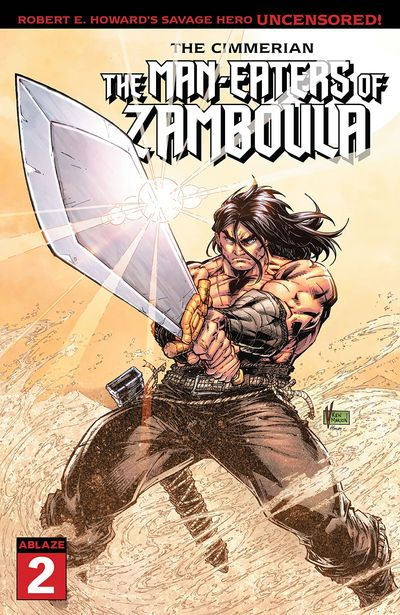 The Cimmerian – The Man-Eaters of Zamboula #2 (2021)
