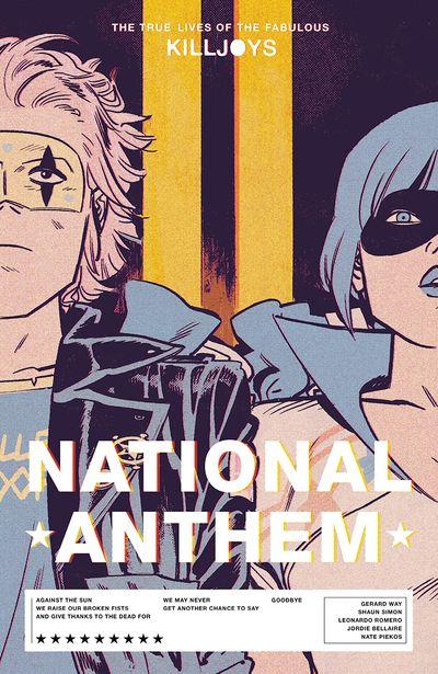 True Lives of the Fabulous Killjoys – National Anthem (TPB) (2021)