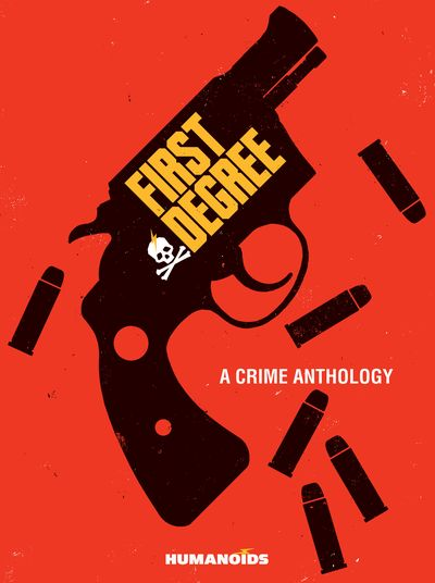 First Degree – A Crime Anthology (2021)