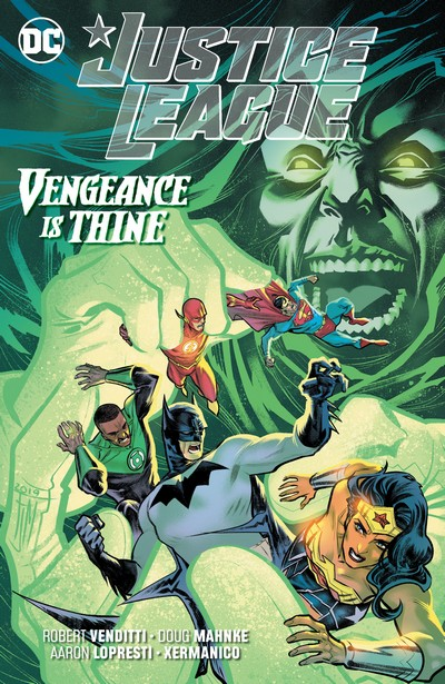 Justice League Vol. 6 – Vengeance is Thine (TPB) (2020)