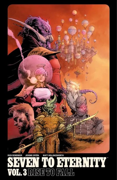 Seven To Eternity Vol. 3 – Rise To Fall (TPB) (2019)