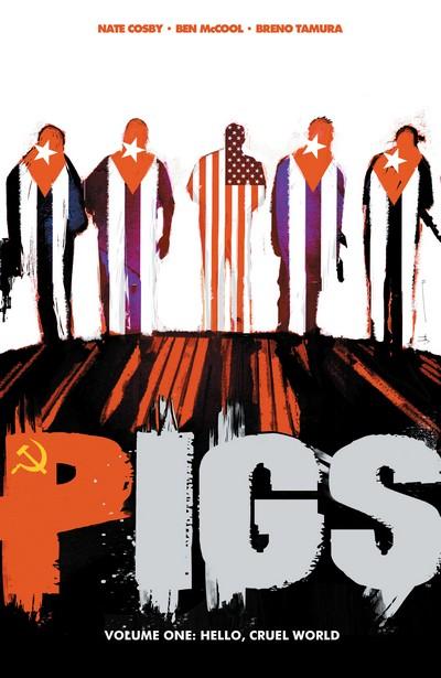Pigs Vol. 1 – 2 (TPB) (2012-2013)