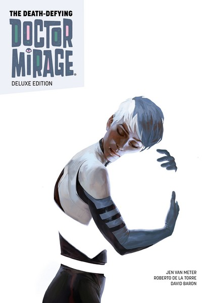 The Death-Defying Doctor Mirage Deluxe Edition (2016) (Omnibus)