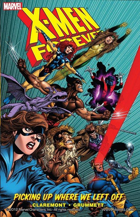 X-Men Forever Vol. 1 – Picking Up Where We Left Off
