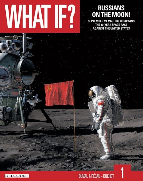 What If #1 – Russians on the Moon!