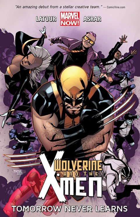 Wolverine and The X-Men Vol. 1 – Tomorrow Never Learns