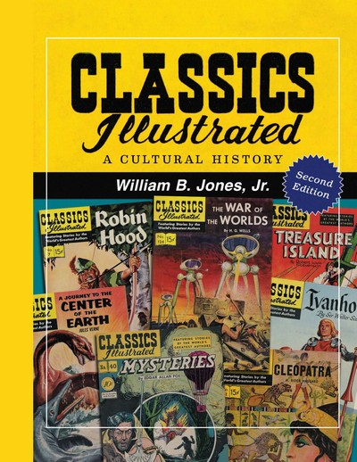 Classics Illustrated – A Cultural History (2011, 2nd Edition)