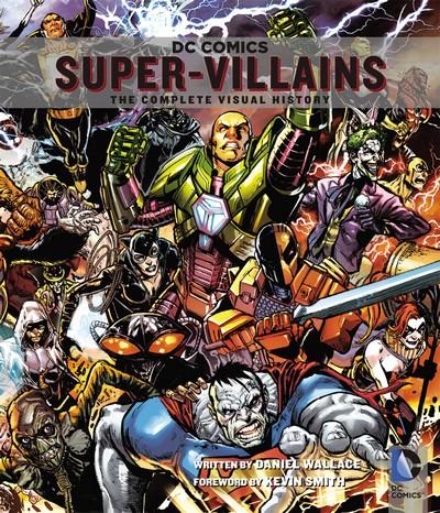 DC Comics Super-Villains – The Complete Visual History (2014)