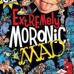 Extremely Moronic MAD (TPB) (2012)
