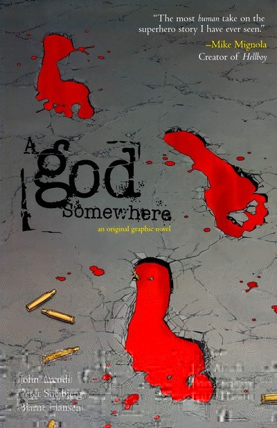 A God Somewhere (2010)