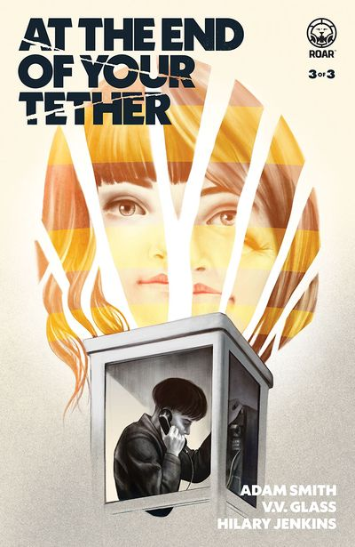 At the End of Your Tether #3 (2019)