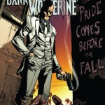 Daken – Dark Wolverine Vol. 4 – Pride Comes Before The Fall (TPB) (2012)