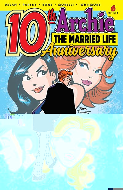 Archie – The Married Life – 10 Anniversary #6 (2020)