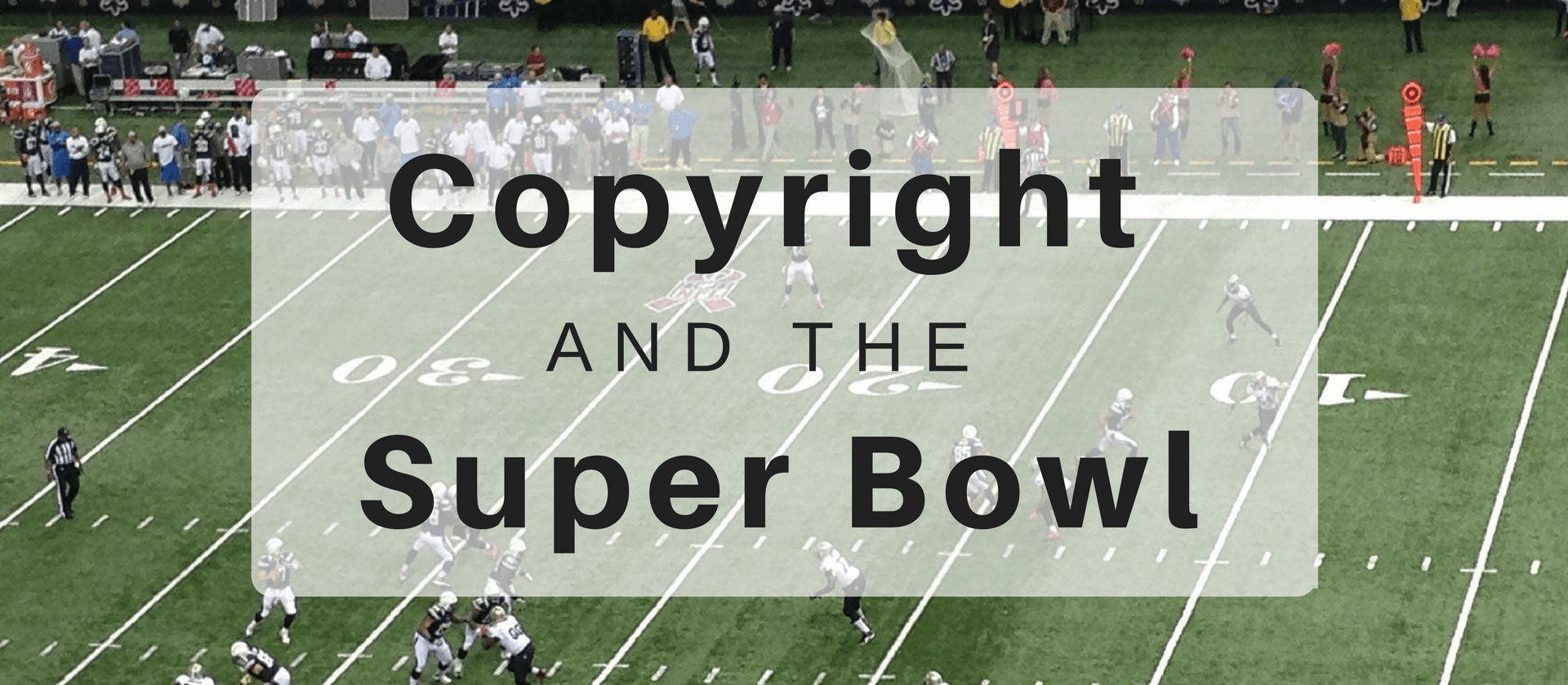 Copyright and the Super Bowl