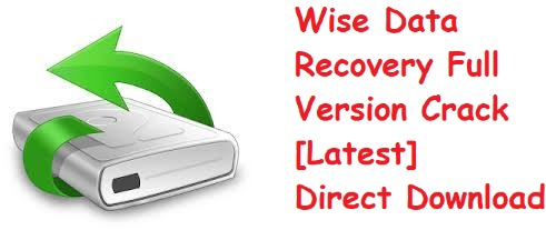 Wise Data Recovery Full Version Crack