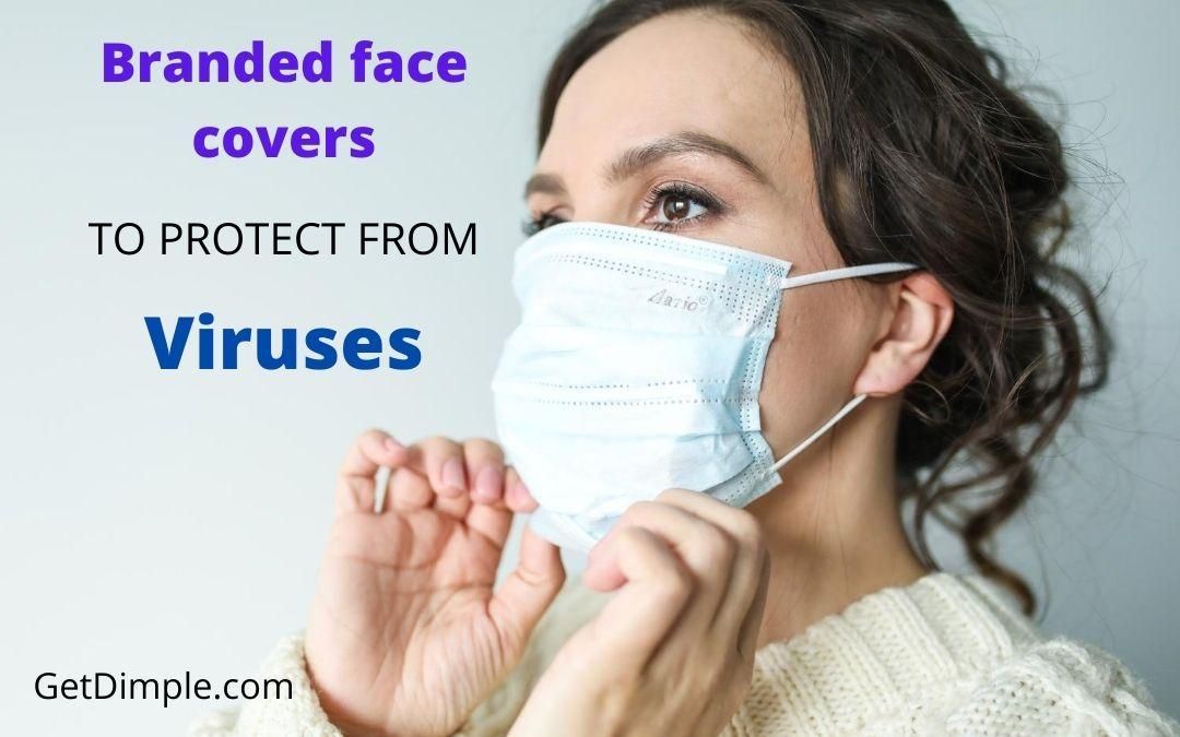 Branded face cover to protect from viruses