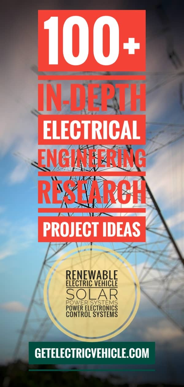 100+ Electrical Engineering Projects: Do your EEE Research