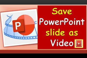 How to save ppt as video
